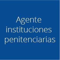 Agentes instituciones penitenciarias